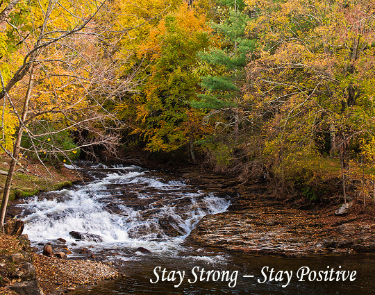 Stay Strong Stay Positive - 11-17- 2013