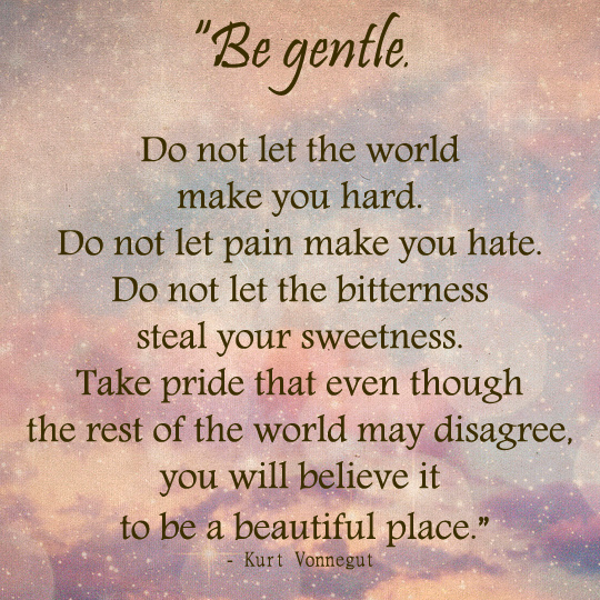 Be Gentle - May 15