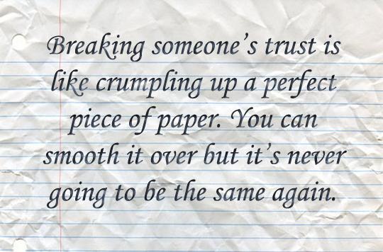 Breaking someone's trust